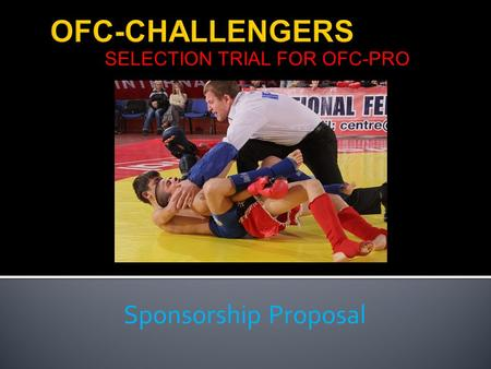 SELECTION TRIAL FOR OFC-PRO Sponsorship Proposal.