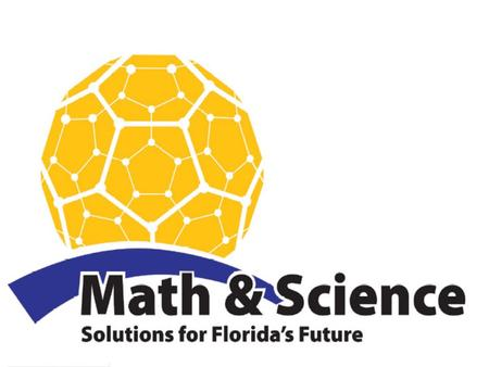 An Introduction to Florida's new K-12 Science Standards Bringing K-12 Science Education into the 21st Century.