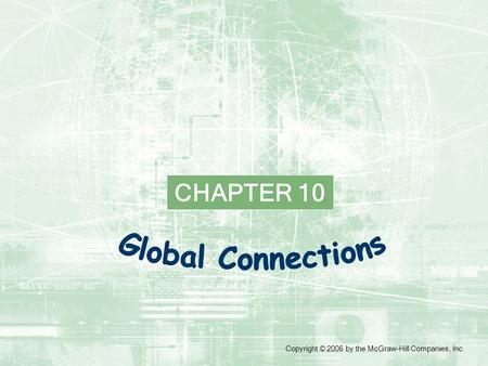 CHAPTER 10 Copyright © 2006 by the McGraw-Hill Companies, Inc.