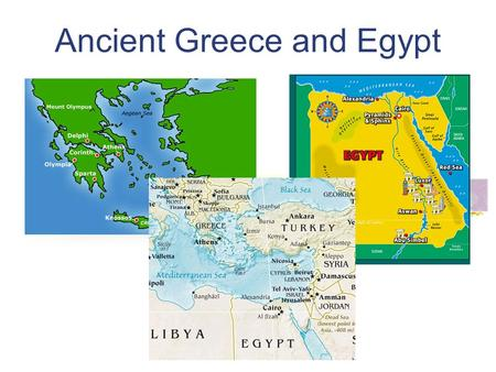 Ancient Greece and Egypt