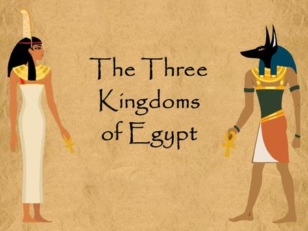 The Three Kingdoms of Egypt