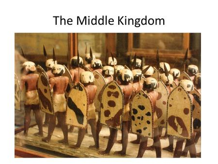 The Middle Kingdom.