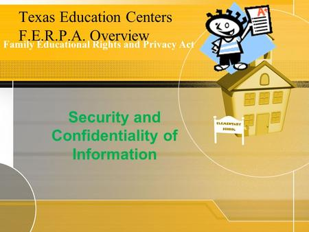 Texas Education Centers F.E.R.P.A. Overview