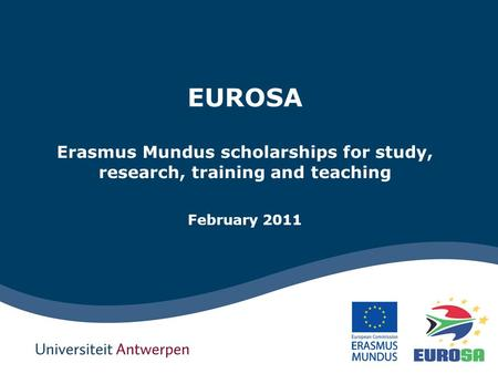 EUROSA Erasmus Mundus scholarships for study, research, training and teaching February 2011.