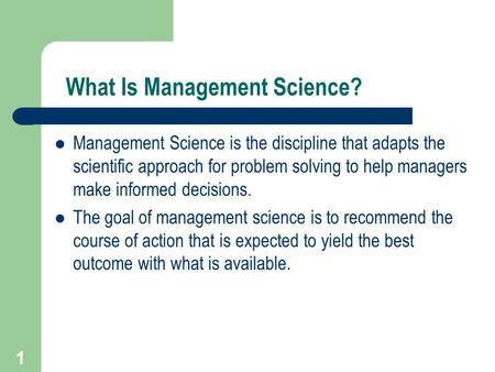 What Is Management Science?