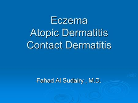 Eczema Atopic Dermatitis Contact Dermatitis
