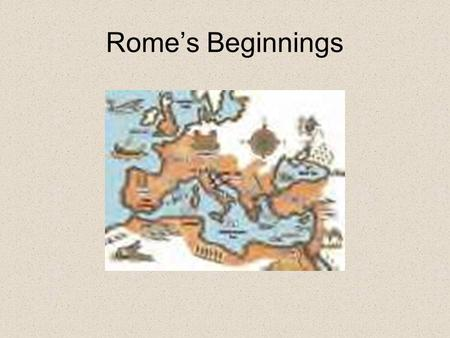Rome's Beginnings The Origins of Rome Geography was important for the rise of Roman civilization. Across the top are the Alps, high mountains that separate.