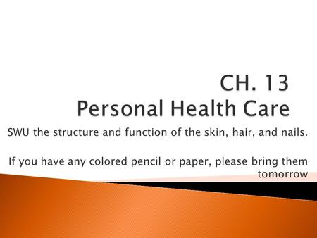 CH. 13 Personal Health Care