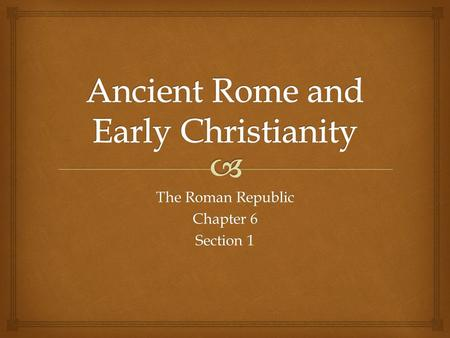 romans influence on early christianity Early roman religion influence on roman religion the mainstream of western christianity owed ancient rome the firm discipline that gave it stability and.