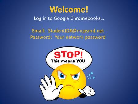 Password: Your network password.