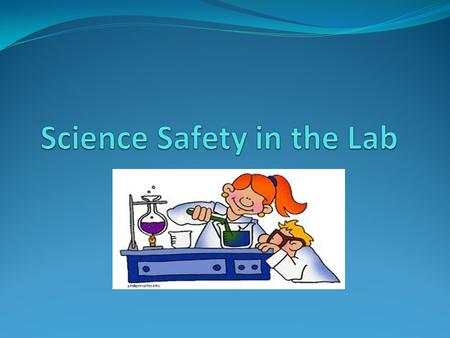  Dress Code Goggles – No contacts! Lab Coat, gloves Tie back long hair, loose sleeves, and necklaces. No sandals.