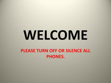 WELCOME PLEASE TURN OFF OR SILENCE ALL PHONES. RULE 1 Section 1 Positions of Players Each team gets 7 at-bats trying to score by advancing to, and touching,