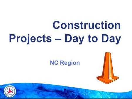 NC Region Speakers:. Now What?  EBS  Pothole  Vac Truck  T & M  Force Account  Con Mod/Change Order  LCS  QMP (QC, QV, IA)  QC  QV  IA Excavation.
