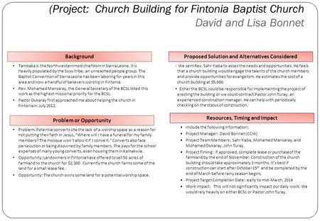 (Project: Church Building for Fintonia Baptist Church David and Lisa Bonnet 1 Background Tambaka is the Northwesternmost chiefdom in Sierra Leone. It is.