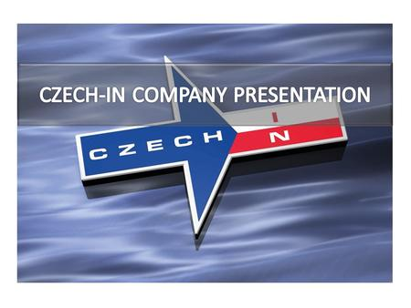www.czech-in.cz 1 C ZECH-IN FACTS 2 C ZECH-IN SERVICES & BUSINESS 3 C ZECH-IN TEAM 4 V ENUE MANAGEMENT 5 B UDGETING 6 O NLINE REGISTRATION & ABSTRACTS.