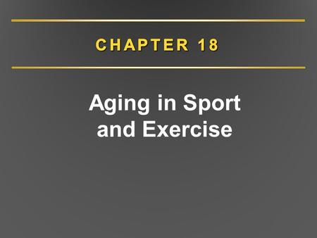 Aging in Sport and Exercise