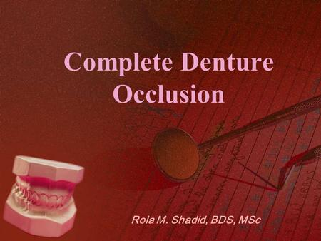 Complete Denture Occlusion
