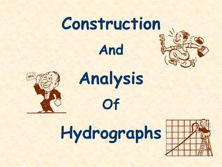 Construction And Analysis Of Hydrographs. 0 12 24 36 48 60 72 Hours from start of rain storm 3 2 1 Discharge (m 3 /s) Base flow Through flow Overland.
