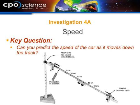 Speed Key Question: Investigation 4A