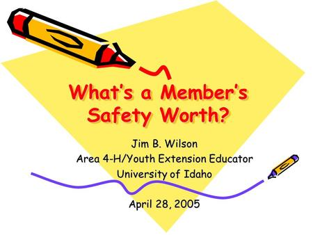 What's a Member's Safety Worth?