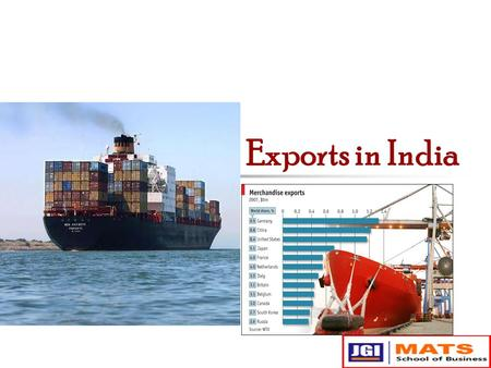 Exports in India. Export in India What do you mean by Exports ? Why Exports ?