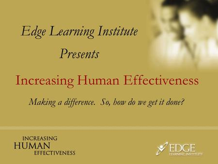 Edge Learning Institute Presents