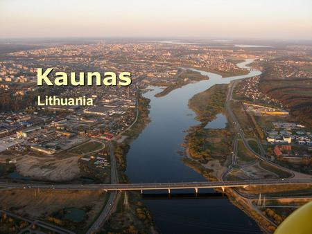 Lithuania Kaunas. Kaunas is the second largest city in Lithuania.