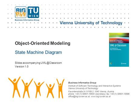 Business Informatics Group Institute of Software Technology and Interactive Systems Vienna University of Technology Favoritenstraße 9-11/188-3, 1040 Vienna,