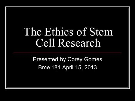 the ethics of stem cell research Free essays on ethics stem cell research use our research documents to help you learn 76 - 100.