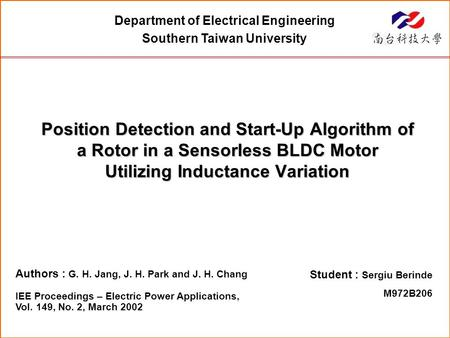 Authors : G. H. Jang, J. H. Park and J. H. Chang IEE Proceedings – Electric Power Applications, Vol. 149, No. 2, March 2002 Department of Electrical Engineering.