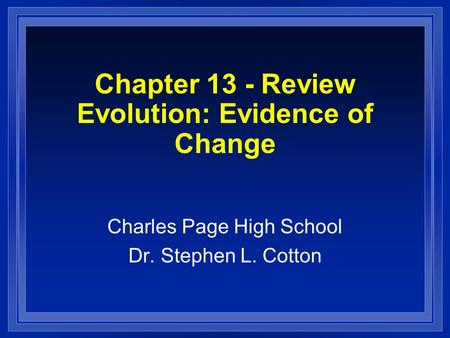 Chapter 13 - Review Evolution: Evidence of Change