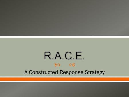 A Constructed Response Strategy