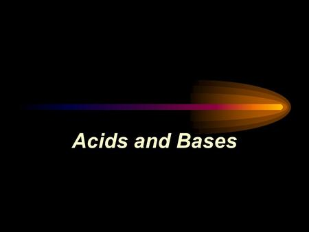 Acids and Bases. What are acids and bases? Lemons, grapefruit, vinegar, etc. taste sour because they contain acids. Acid in our stomach helps food digestion.