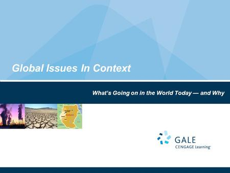 Global Issues In Context What's Going on in the World Today — and Why.