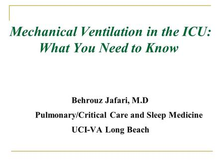 Mechanical Ventilation in the ICU: What You Need to Know