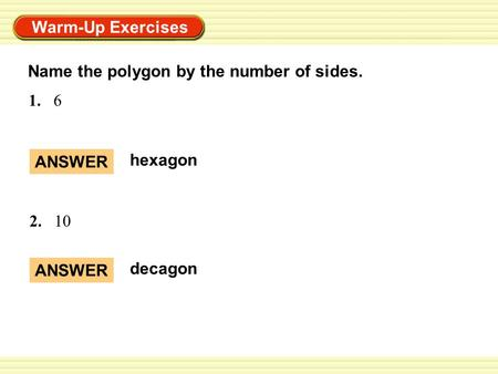 Name the polygon by the number of sides.
