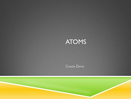 ATOMS Cassie Davis. SPAGHETTI AND MEATBALLS FOR ALL