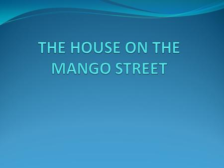 major character analysis of the house on mango street by sandra cisneros The chicago race riot of 1919 was a major racial conflict that began in chicago,   the house on mango street essay topics sandra cisneros: the house on.