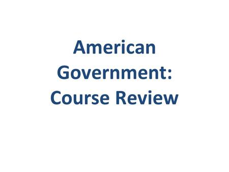 American Government: Course Review. Known as the Constitutional Convention Met in Philadelphia, Pennsylvania, during the summer of 1787 55 delegates.