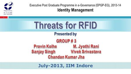 1 Presented by July-2013, IIM Indore. 2  RFID = Radio Frequency IDentification.  RFID is ADC (Automated Data Collection) technology that:-  uses radio-frequency.