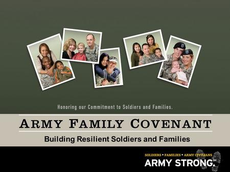 Assistant Chief of Staff for Installation Management Building Resilient Soldiers and Families.