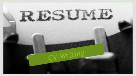 CV-Writing. Difference between Resume and CV(Curriculum-Vitae)  A resume is a one or two page summary of your skills, experience and education.  Resume.