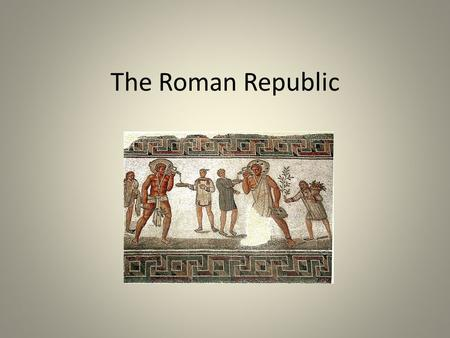 The Roman Republic. The Founding of Rome Romulus and Remus:. VideoVideo Think about these questions as you watch the video Who is the father of Romulus.