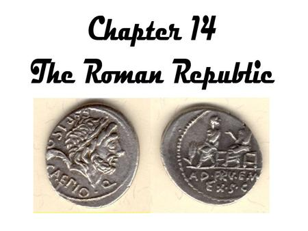 At the head of the Roman Republic were two consuls, administrators and military leaders, who were chosen each year. As each had the power to veto, or.