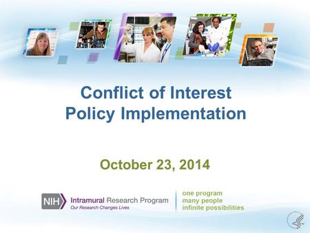 Conflict of Interest Policy Implementation October 23, 2014.