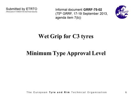 Wet Grip for C3 tyres Minimum Type Approval Level
