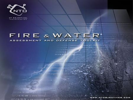 JD's ToolBox – Fire and Water Toolkit Next Generation Web Assessment Technology NT OBJECTives, Inc.