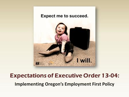 Implementing Oregon's Employment First Policy
