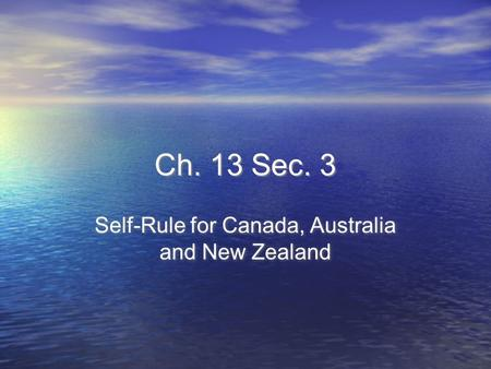 Self-Rule for Canada, Australia and New Zealand