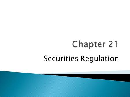 "Securities Regulation. ""Definition of insider trading: Stealing too fast."" Calvin Trillin Essayist."
